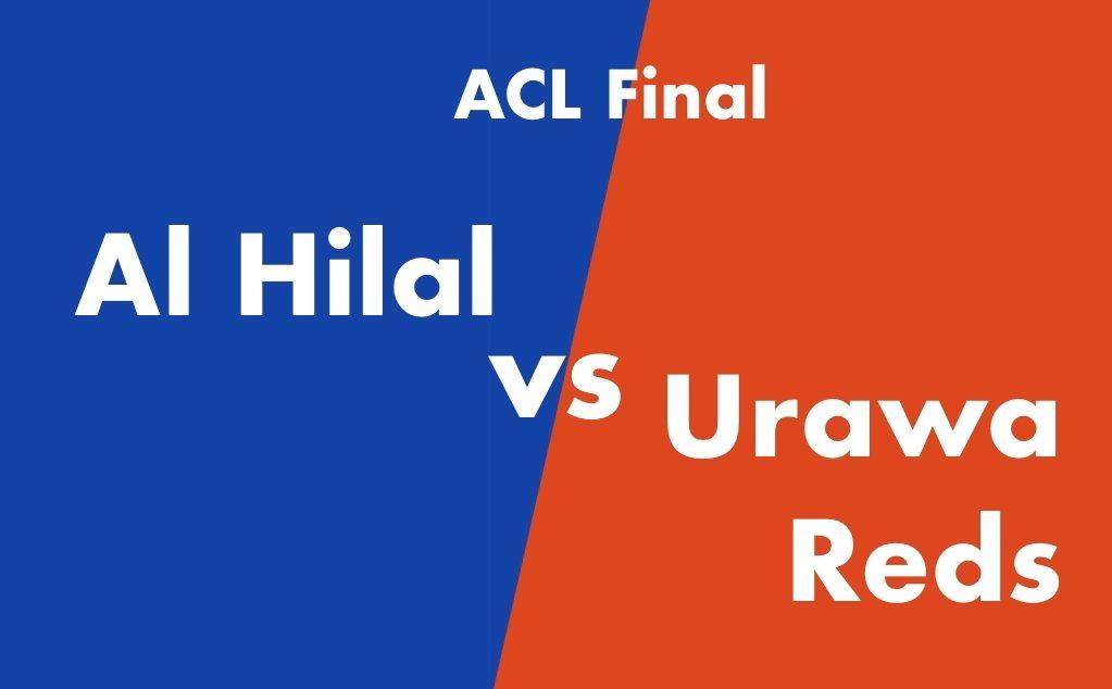 浦和レッズ vs アルヒラル 1stレグ 決勝 ACL